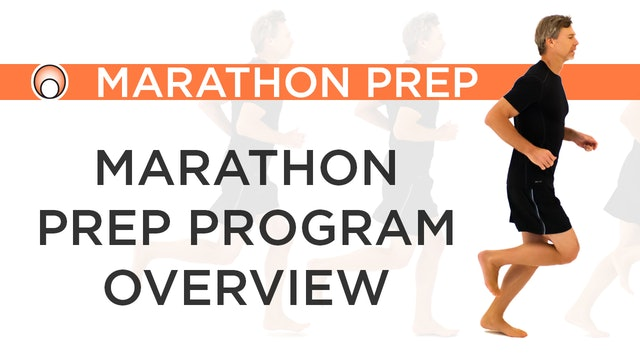 Marathon Prep Program - Series Overview