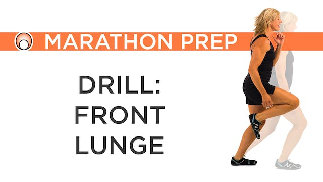 Drill: Front Lunge