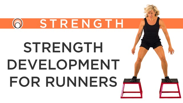 Strength Development for Runners - Series Overview
