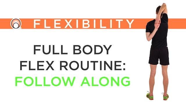 Full Body Flex Routine - Practical