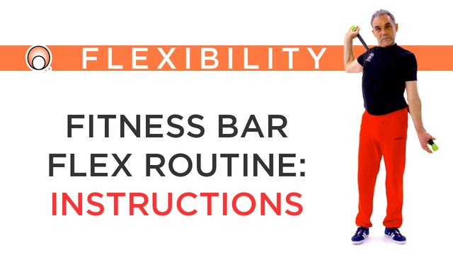 Fitness Bar Flex Routine - Instructions