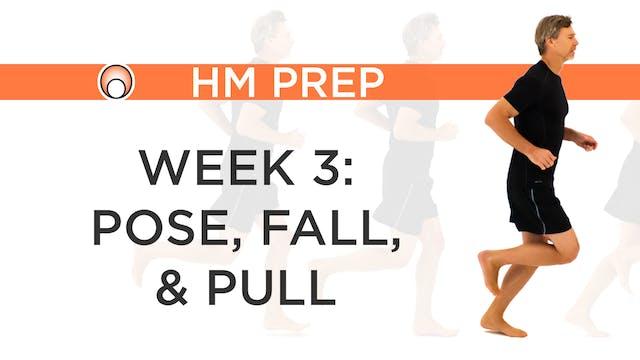 Week 3 - Pose, Fall, Pull