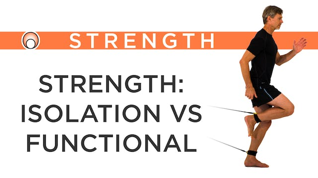 Strength: Isolation vs Functional