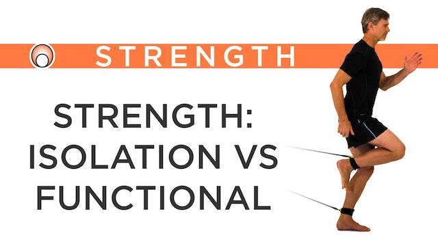 Strength: Isolation vs Functional