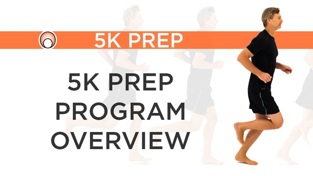 5K Prep Program - Series Overview