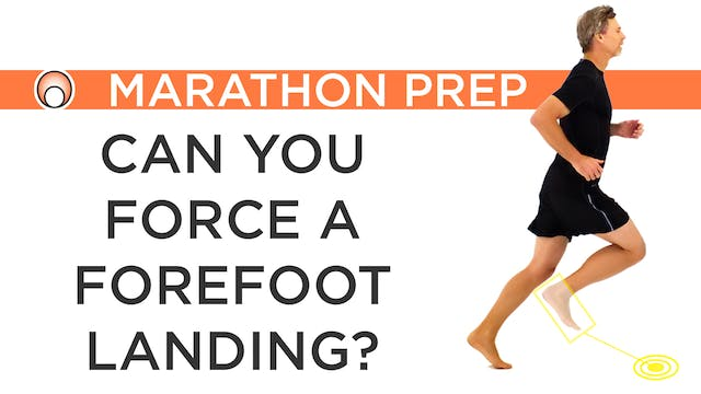 Can you Force a Forefoot Landing?