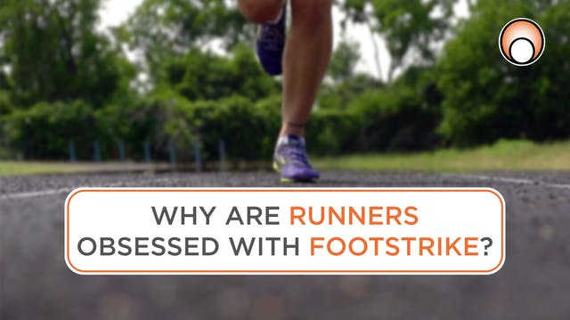 Why are Runners Obsessed with Footstr...