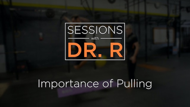 Sessions - Importance of Pulling