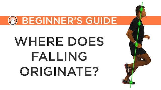 Where does falling originate?