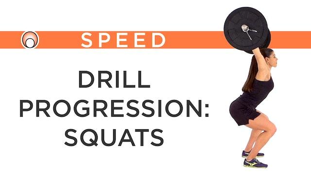 Drill Progression: Squats