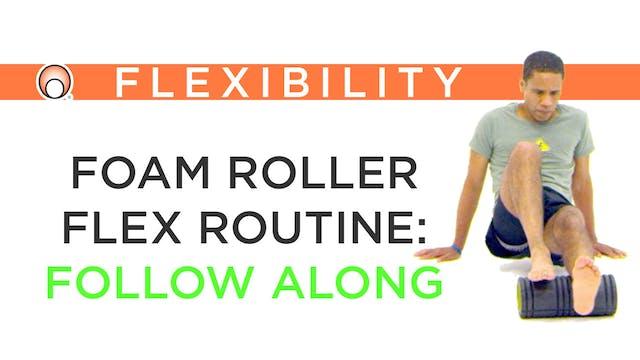Foam Roller Flexibility Routine - Pra...
