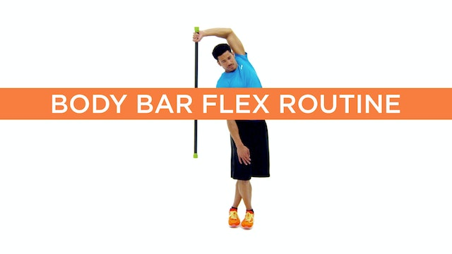 Body Bar Flex Routine