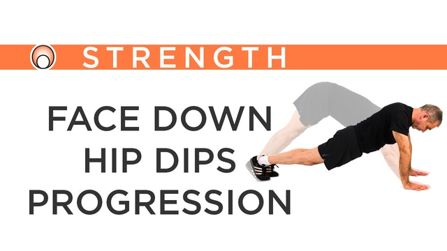 Face Down Hip Dips Progression