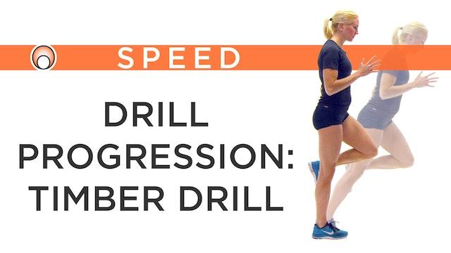 Drill Progression: Timber Drill
