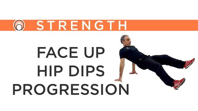 Face Up Hip Dips Progression
