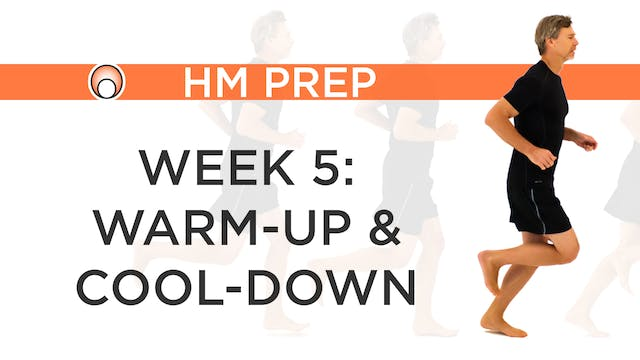 Week 5 - Warm-Up and Cool-Down