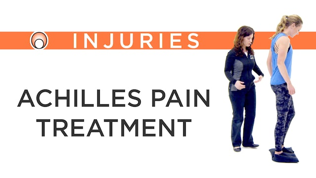 Achilles Pain - Treatment