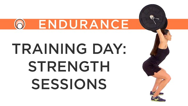 Training Day: Strength Sessions