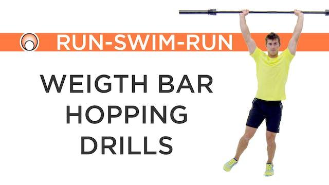 Weight Bar Hopping Drills