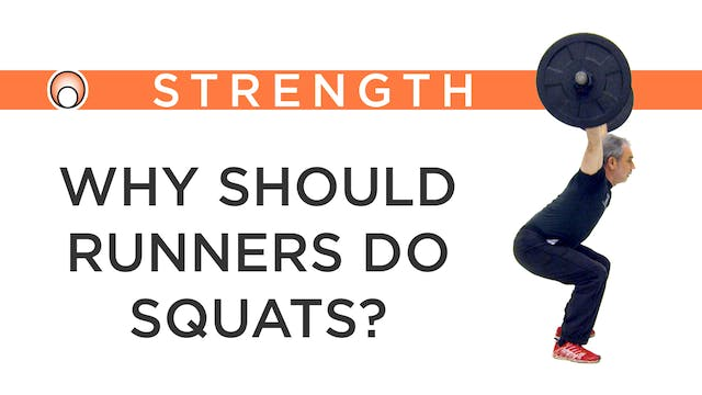 Why should Runners do Squats?