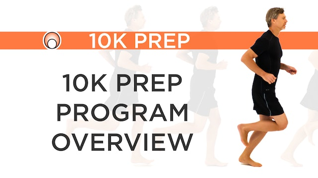 10K Prep Program - Series Overview