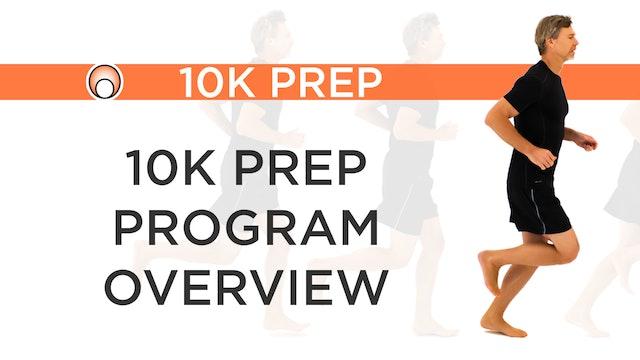 10K Prep Program - Series Overview