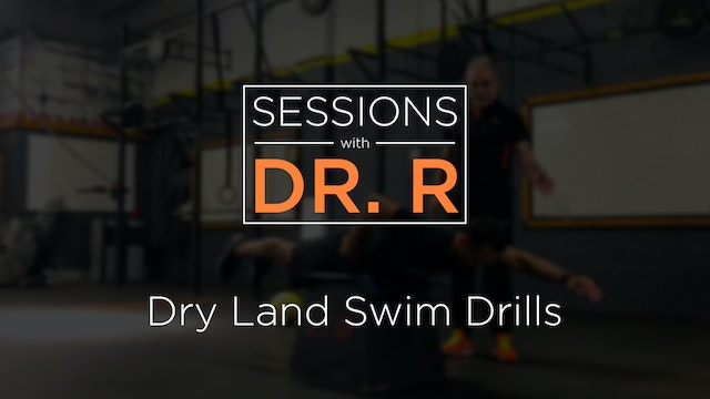 Sessions - Dry Land Swimming Drills