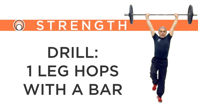 Drill: 1 Leg Hops with the Bar