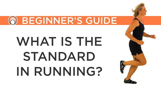 What is the Standard in Running?