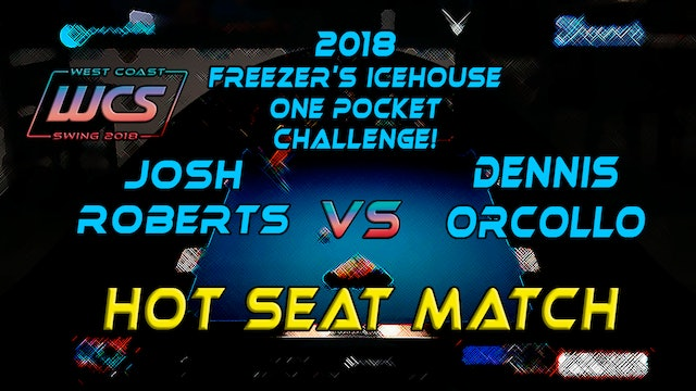 WCS 18 / Freezer's HOTSEAT / Orcollo v Roberts