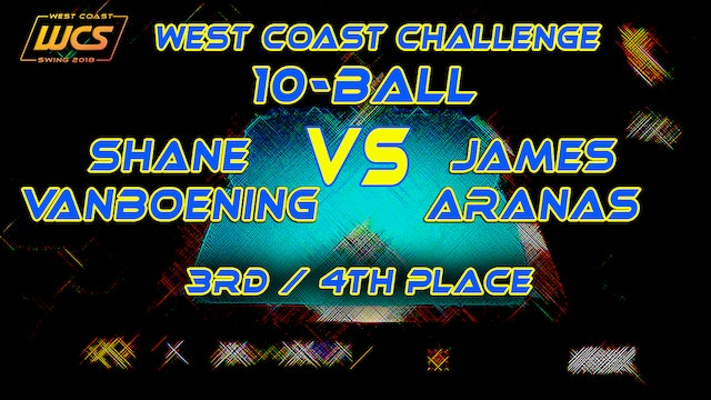 WCS '18 / 10-Ball / 3rd-4th Place / VanBOENING vs ARANAS