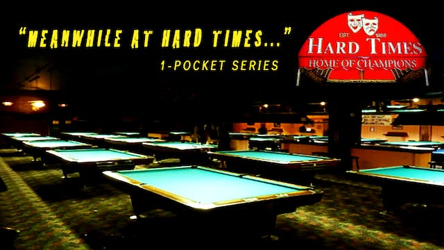 Meanwhile at Hard Times - (One Pocket)