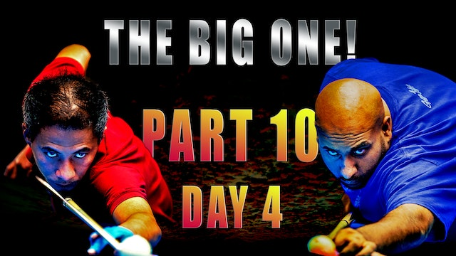 """The BIG One!"" - Part 10 / Day 4"