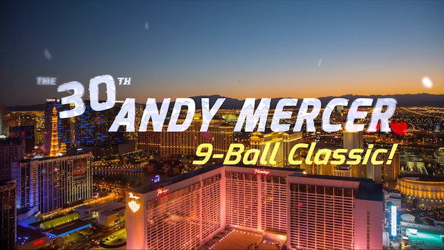 The 30th Andy Mercer Classic 9-Ball!