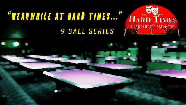 Meanwhile at Hard Times - (9-Ball)
