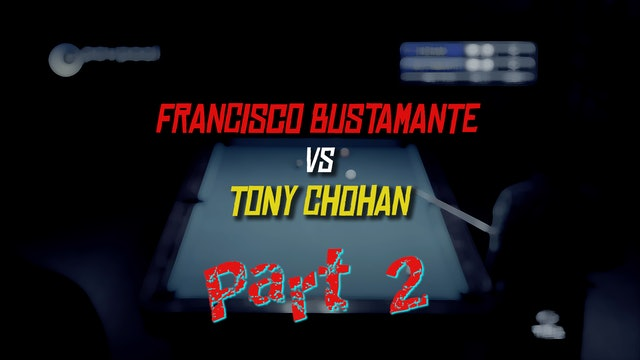 "PT 2 - Busti vs Chohan - ""One Pocket Smash-Up!"""