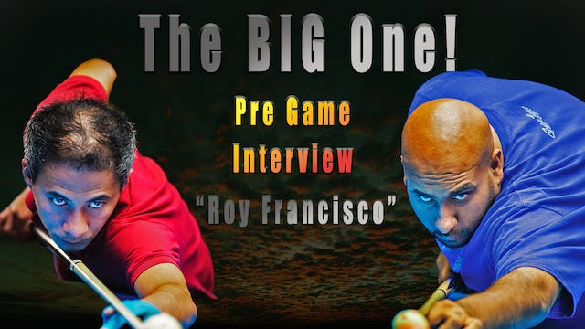 """The BIG One!"" - Pre-Game w/ Roy Francisco"
