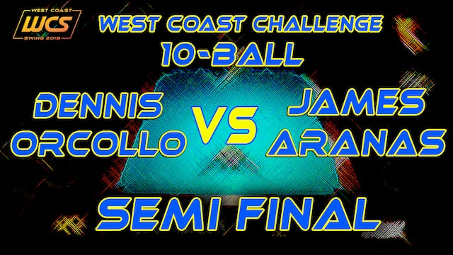 WCS '18 / 10-Ball / SEMI FINAL / ORCOLLO vs ARANAS