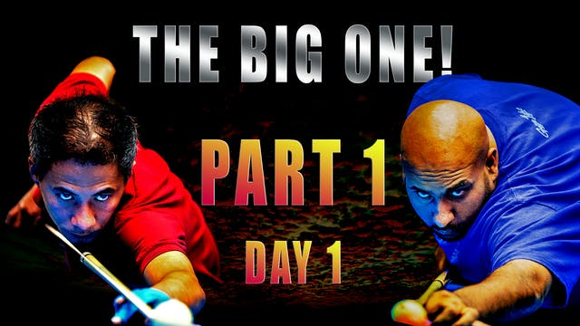 """The BIG One!"" - Part 1 / Day 1"
