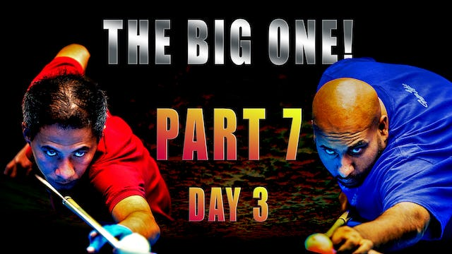 """""""The BIG One!"""" - Part 7 / Day 3"""