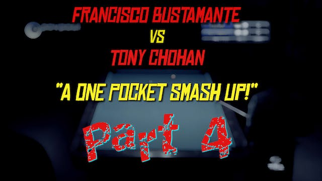"Pt 4 - Busti vs Chohan - ""One-Pocket ..."