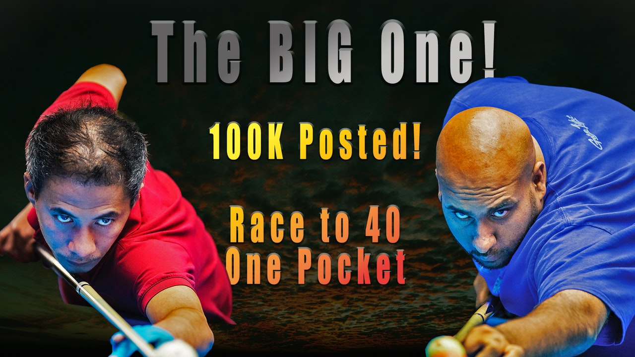"""The BIG One!"" - 100K Posted! Race to 40, 1-Pocket"