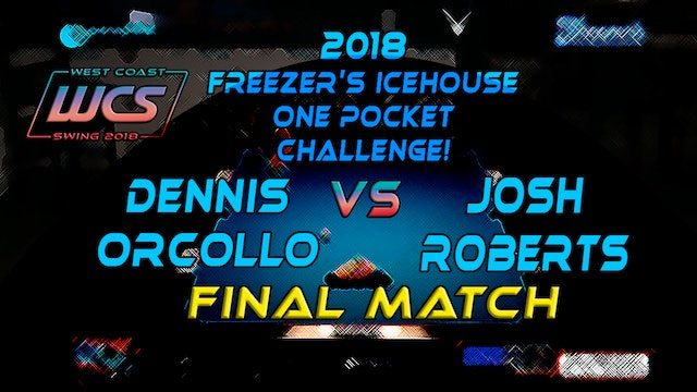 WCS 18 Freezer's FINAL  Orcollo vs Roberts