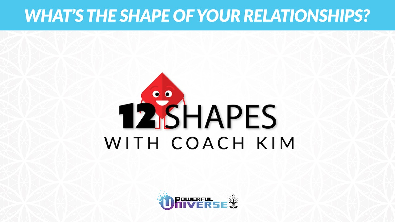 12 Shapes with Coach Kim Giles