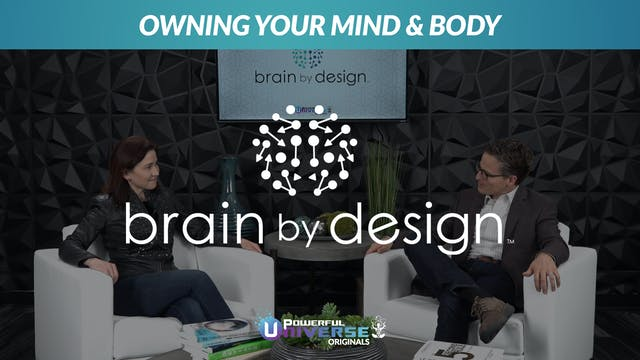Ep 6: Owning Your Mind & Body