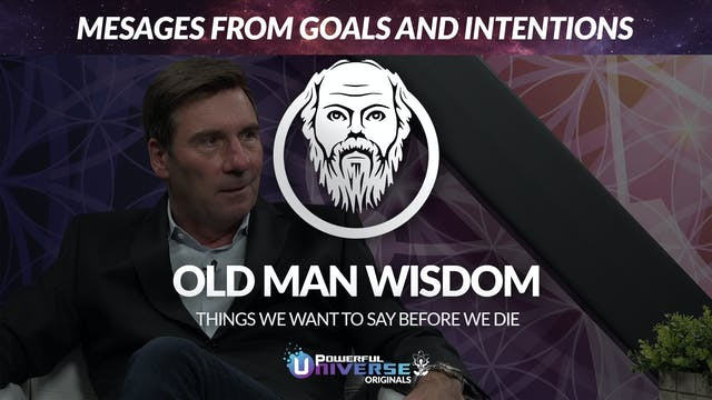 Ep 5: Mesages from Goals and Intentions