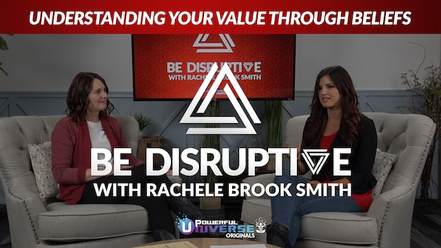 Episode 2: Understanding your Value through Beliefs