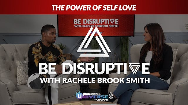 Episode 6: The Power of Self Love