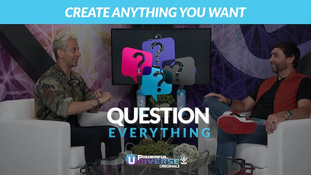 Ep 3: Create Anything You Want