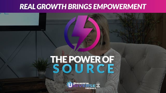 Ep 2: Real Growth Brings Empowerment